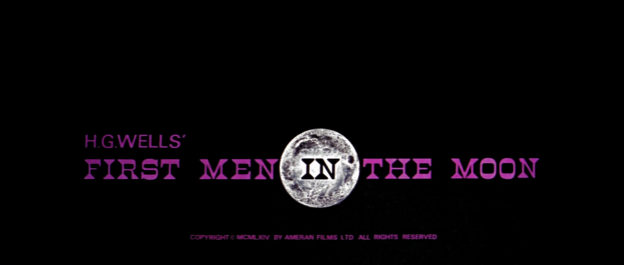 First Men In The Moon (1964) - Title