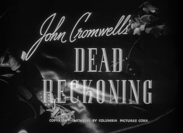 Dead Reckoning 1947 - title